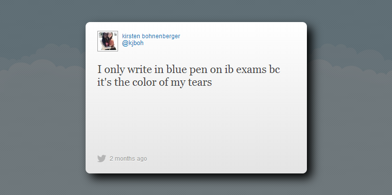 Stressed out IB students tweet about upcoming examinations
