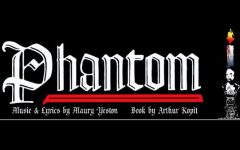 Come see Phantom the musical!
