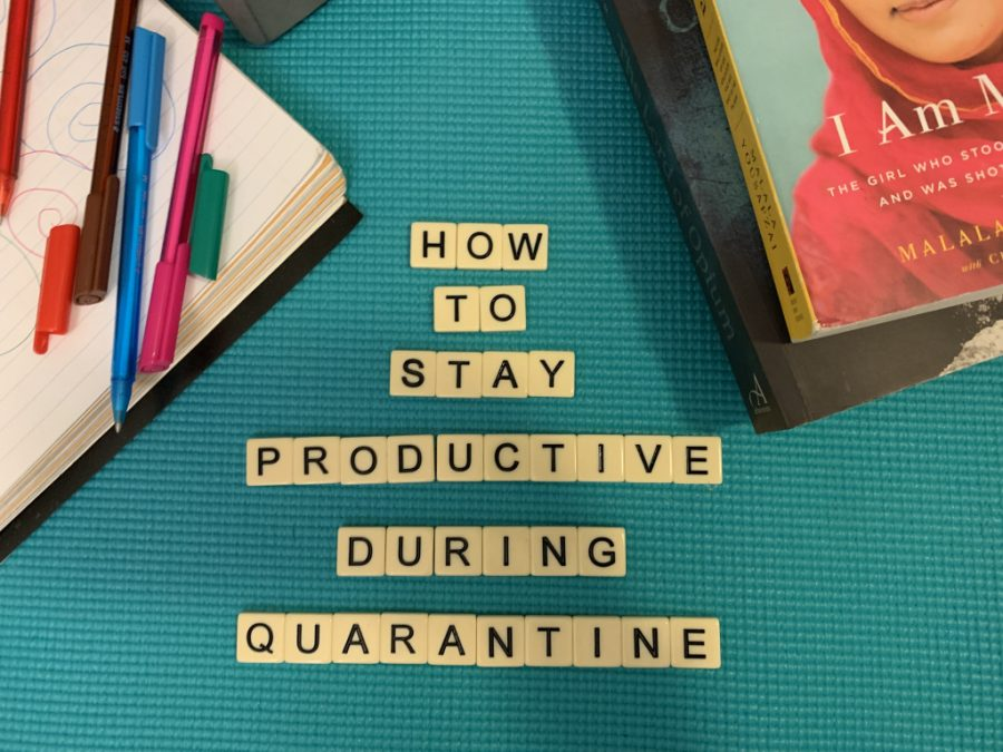 Ways to stay productive during quarantine